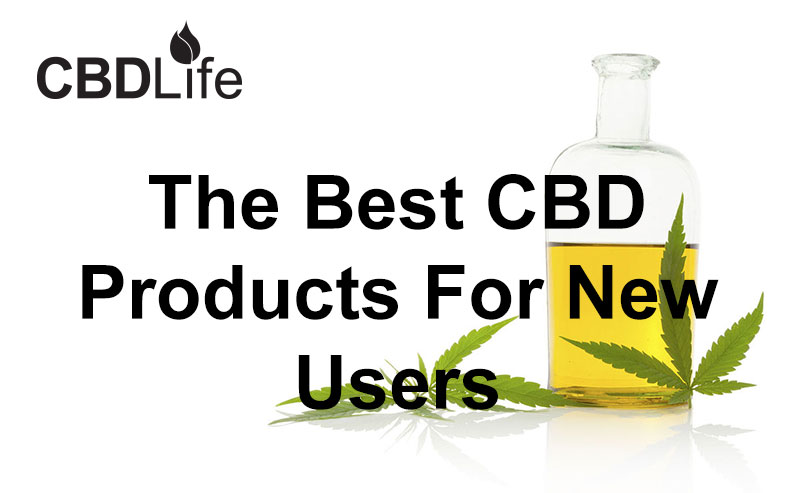 The Best CBD Products For New Users