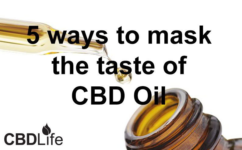 5 ways to mask the taste of CBD Oil