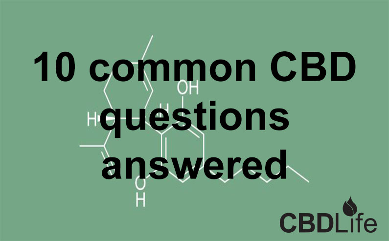 10 common CBD questions answered