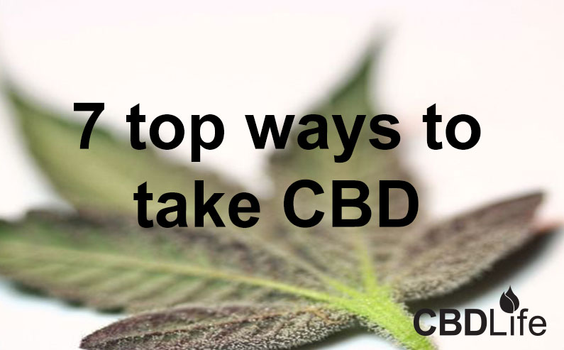 7 top ways to take CBD