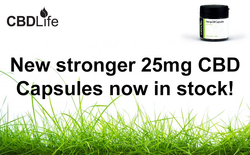New stronger 25mg CBD Capsules now in stock