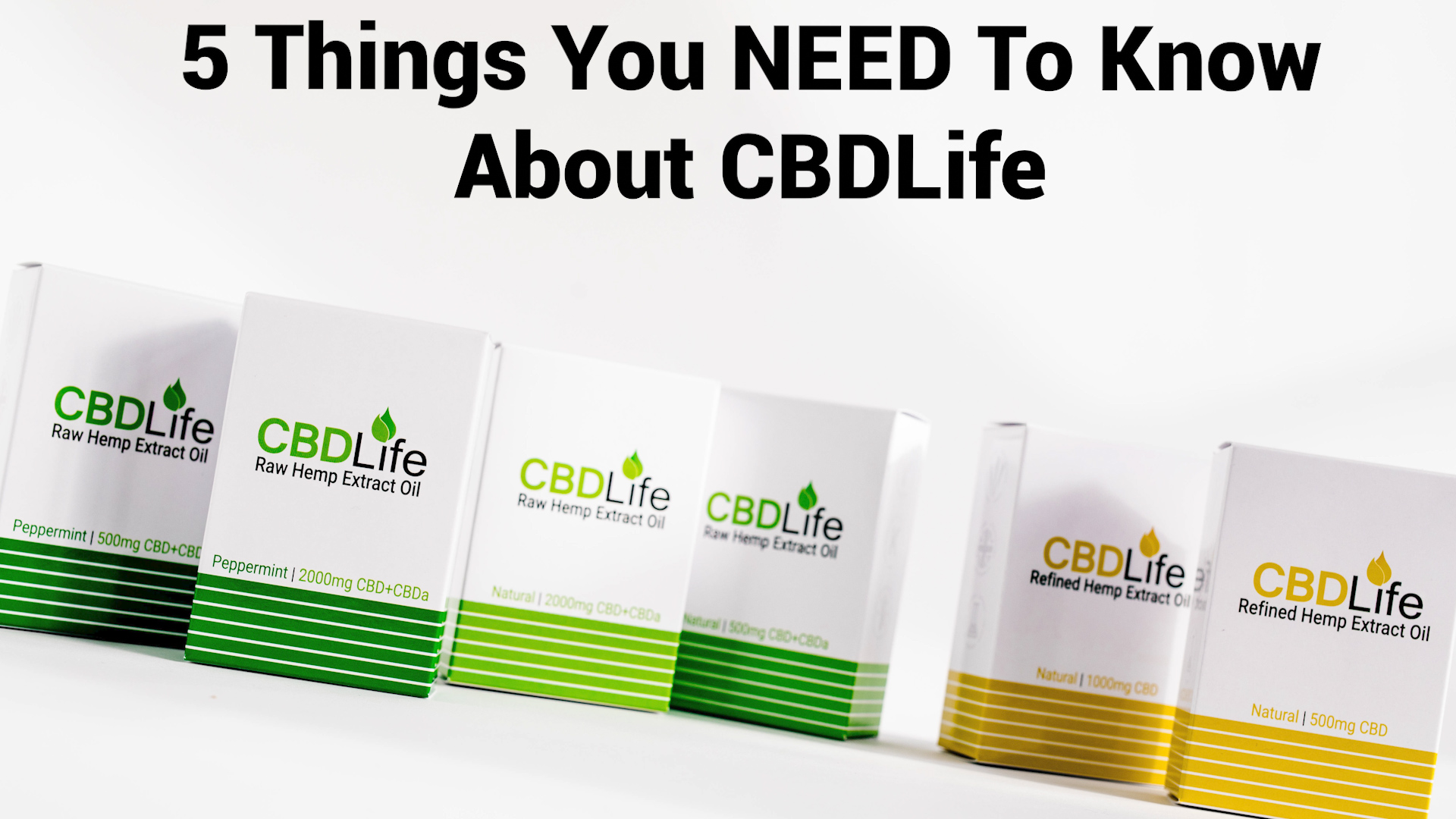 You are currently viewing 5 Things You NEED To Know About CBDLife