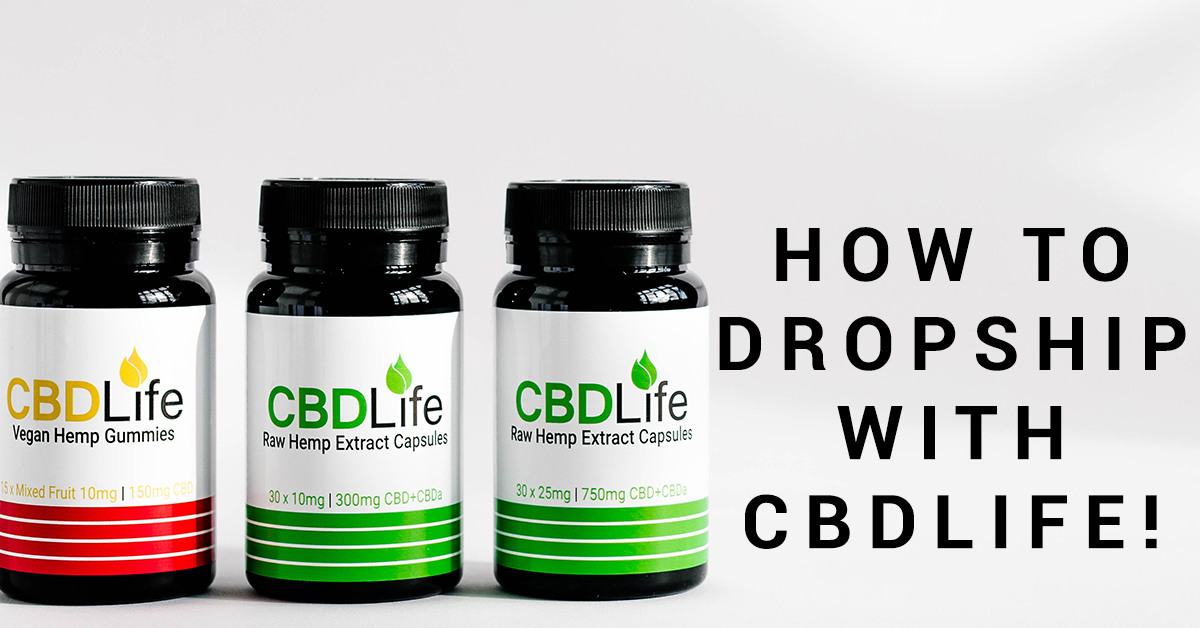 How To Dropship CBDLife Products!